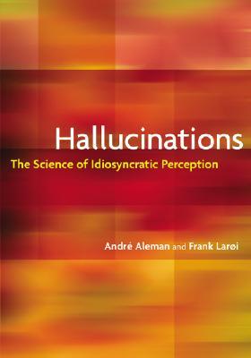 Hallucinations By Aleman, Andre/ Laroi, Frank